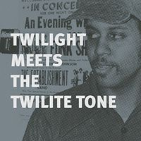 Twilight - Twilight Meets the Twilite Tone: Special High