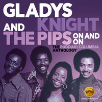 Gladys Knight & The Pips - On & On: The Buddah / Columbia Anthology