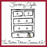 Jeremy Clyde - Bottom Drawer Sessions 1