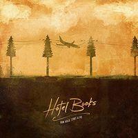 Hotel Books - Run Wild, Stay Alive [Brown LP]