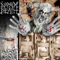 Napalm Death - Enemy Of The Music Business/Leaders Not Follower