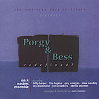 Mark Masters Ensemble - Porgy and Bess: Redefined