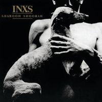 INXS - Shabooh Shoobah (2011 Remaster) [Import]