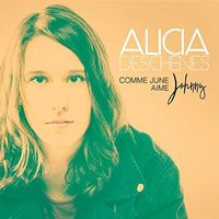Alicia Deschênes - Comme June Aime Johnny