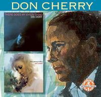 Don Cherry - There Goes My Everything: Take a Message to Mary