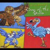Gary Bowman - Gary Bowman's Song of the Birds