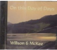 Willson & Mckee - On This Day Of Days (Cdr)