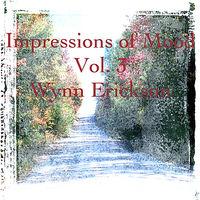 Wynn Erickson - Impressions Of Mood, Vol. 3