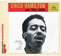 Chico Hamilton - With Paul Horn [Import]