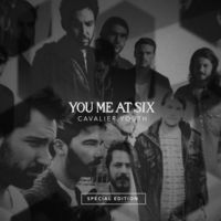 You Me At Six - Cavalier Youth: Deluxe Edition