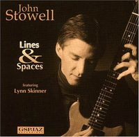 John Stowell - Lines and Spaces