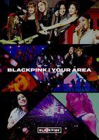 BlackPink - Blackpink In Your Area (Ltd) (Phob) (Jpn)