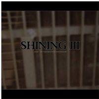 Shining - 3 - Angst