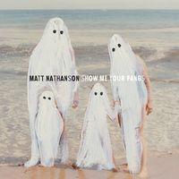 Matt Nathanson - Show Me Your Fangs [Vinyl]