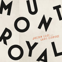 Julian Lage - Mount Royal
