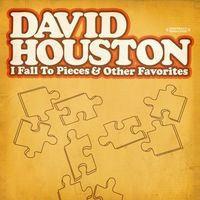 David Houston - I Fall To Pieces & Other Favorites