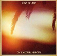 Kings Of Leon - Come Around Sundown [Import]