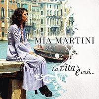 Mia Martini - La Vita E Cosi: Best Of (Ita)