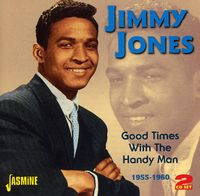 Jimmy Jones - Good Times With The Handy Man 1955-60 [Import]