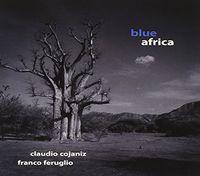 Claudio Cojaniz - Blue Africa (Ita)
