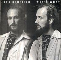 John Scofield - Who's Who? [Import]