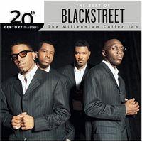Blackstreet - 20th Century Masters: Millennium Collection