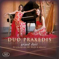 Duo Praxedis - Grand Duet: Original Works For Harp & Piano