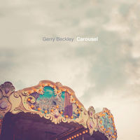Gerry Beckley - Carousel (Dig)