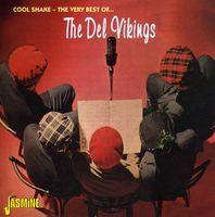 The Del-Vikings - Cool Shake [Import]