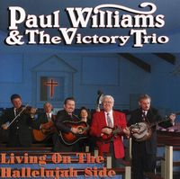Paul Williams & The Victory Tr - Living on the Hallelujah Side