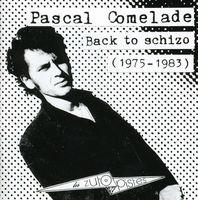 Pascal Comelade - Back To Schizo 1975-83 [Import]