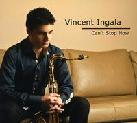 Vincent Ingala - Can't Stop Now