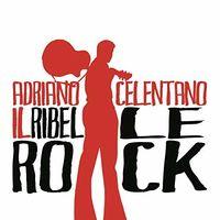 Adriano Celentano - Il Ribelle Rock