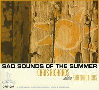Chris Richards - Sad Sounds of the Summer