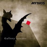 Mythos - Gallery Concerts