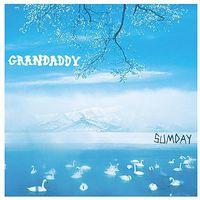 Grandaddy - Sumday (Hol)