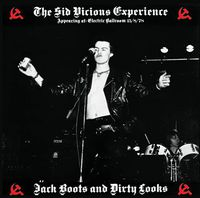 Sid Vicious - Jack Boots & Dirty Looks