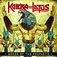 Kobra and The Lotus - Words Of The Prophets (Dig)