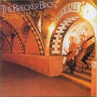 Brecker Brothers - Straphangin [Limited Edition] (Jpn)