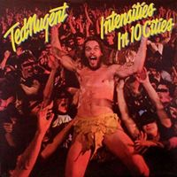 Ted Nugent - Intencities - In 10 Cities (Uk)