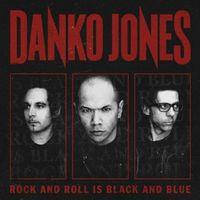Danko Jones - Rock & Roll Is Black & Blue: Limited [Import]