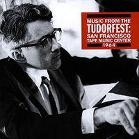 David Tudor - Music from the Tudorfest