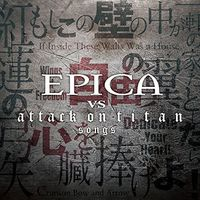 Epica - Epica Vs Attack On Titan Songs