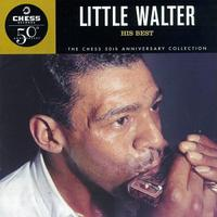 Little Walter - His Best: Chess 50th Anniversary Collection