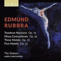 The Sixteen - Edmund Rubbra