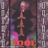 Tool - Opiate [Import]