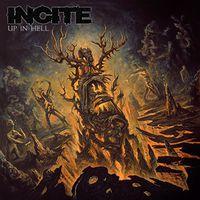Incite - Up In Hell [Vinyl]