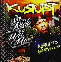 Kurupt - Who Ride Wit Us: Kurupt's Greatest Hits