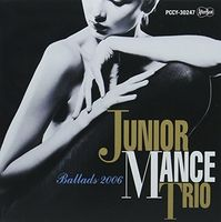 Junior Mance - Ballads 2006 (Jmlp) [Limited Edition] (Jpn)