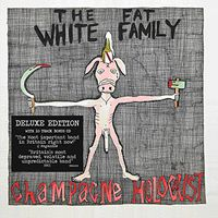 Fat White Family - Champagne Holocaust: Deluxe Edition (Uk) [Deluxe]